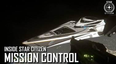 Inside Star Citizen: Mission Control | Fall 2019
