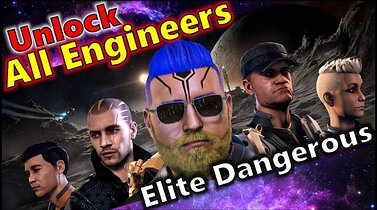 he Glorious Elite Dangerous Engineers Guide - How to Unlock ALL Engineers in 2021 Elite Dangerous